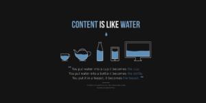 ContentIsLikeWater